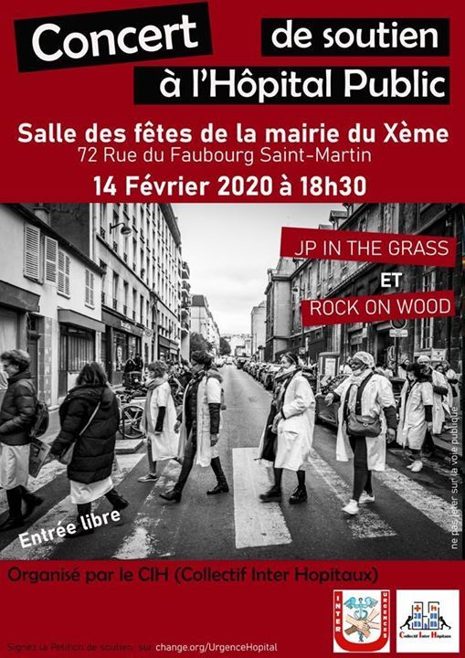 1 person, walking and outdoor, text that says 'Concert de soutien à Public Salle des fêtes de la mairie du Xème 72 Rue du Faubourg Saint-Martin 14 Février 2020 à 18h30 JP IN THE GRASS ET ROCK ON WOOD Entrée libre Organisé par le CIH (Collectif Inter Hopitaux) change.org/UrgenceHopital'